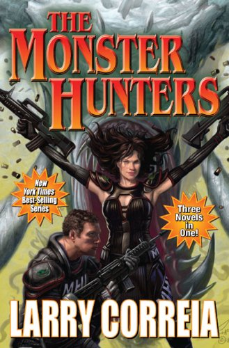 The Monster Hunters (Monster Hunters International combo volumes Book 1)