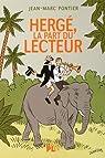Hergé, La part du lecteur par Pontier