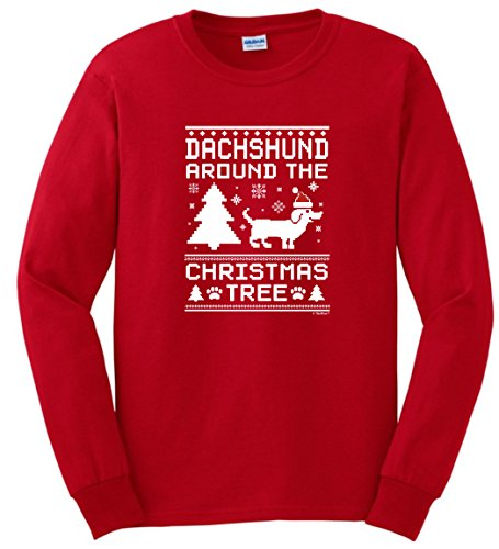 - Dachshund Christmas Ornament Gifts Dachshund Around The Christmas Tree Ugly Christmas Long Sleeve T-Shirt Small Red