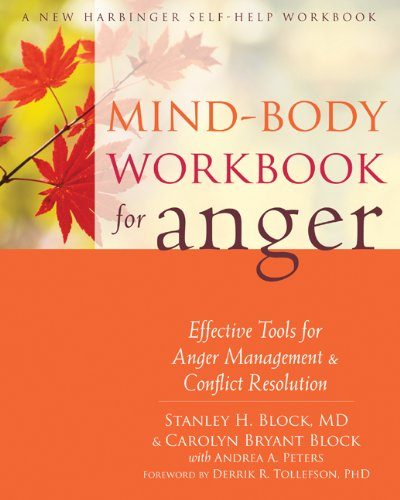 Mind-Body Workbook for Anger: Effective Tools for Anger Management and Conflict Resolution by Brand: New Harbinger Publications