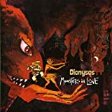 Monsters in Love by DIONYSOS (2006-10-24)