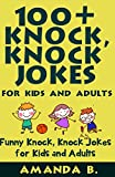100+ Knock, Knock Jokes for Kids and Adults