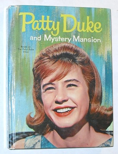 Patty Duke and Mystery Mansion.
