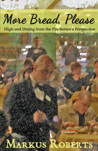 more-bread-please-high-end-dining-from-the-pro-servers-perspective