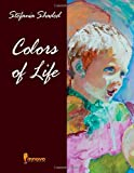 Colors of Life, Stefania Shaded, 1613140436