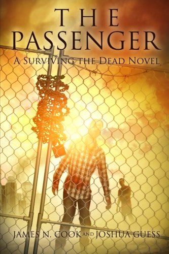 Passenger Platform (The Passenger: A Surviving the Dead Novel)