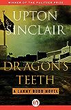 Dragon's Teeth (The Lanny Budd Novels)