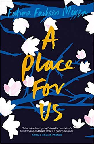 A Place for Us: Amazon.es: Fatima Farheen Mirza: Libros en idiomas extranjeros