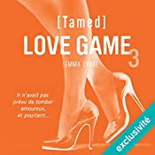 Tamed (Love Game 3) | Emma Chase