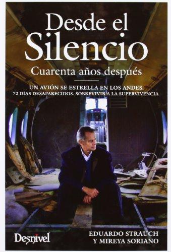 Descargar Libro Desde El Silencio. Cuarenta Años Después Eduardo Strauch