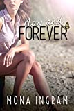 Now and Forever (The Forever Series Book 3)
