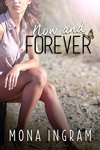 Now And Forever by Mona Ingram ebook deal