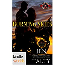 Special Forces: Operation Alpha: Burning Skies (Kindle Worlds Novella) (Fire Protection Specialists Book 3)