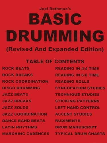 (Joel Rothman's Basic Drumming, Revised and Expanded Edition)