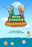 Play Ground Imagination, Benny Goldstein, 1494435071