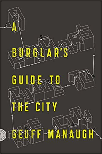 Image result for A Burglar's Guide to the City - Geoff Manaugh