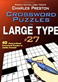 Crossword Puzzles in Large Type, Charles Preston, 0399528598