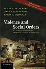 Violence and Social Orders: A Conceptual Framework for Interpreting Recorded Human History Paperback