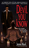 The Devil You Know (Morgan Kingsley)