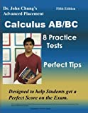 Dr. John Chung's Advanced Placement Calculus AB/BC: AP Calculus AB/BC designed to help Students get a Perfect Score. There are easy-to-follow worked-out solutions for every example in all topics.