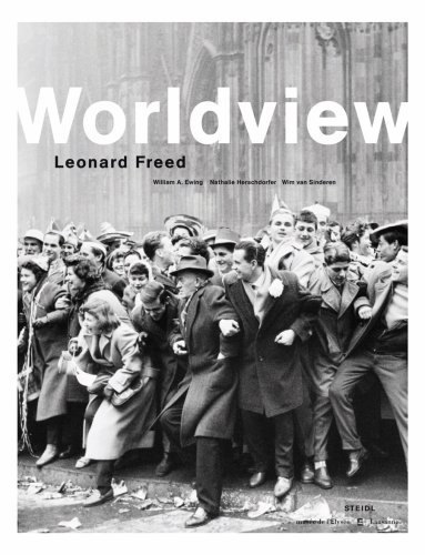 Leonard Freed: Worldview by William Ewing (2007-09-01)