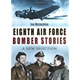 Eighth Air Force Bomber Stories by Ian McLachlan (2004-11-06)