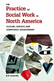 The Practice of Social Work in North America