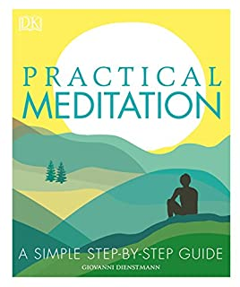 Book Cover: Practical Meditation: A Simple Step-by-Step Guide