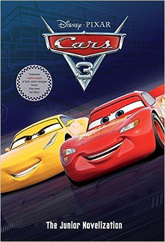 cars 3 jr novel rh disney 9780736437264 amazon com books