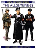 The Allgemeine-SS (Men-At-Arms Series, 266)