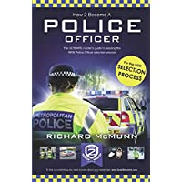 How to Become a Police Officer: The ULTIMATE insider's guide to passing the NEW Police Officer selection process