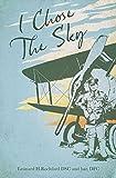 I Chose the Sky (Grub Street Classics)