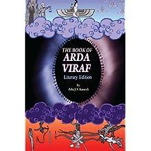 The Book Of Arda Viraf: Literary Edition