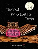 The Owl Who Lost Its Twoo