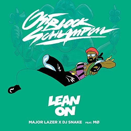 Major Lazer - Lean On (feat  MO & DJ Snake) - Lyrics2You