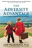 img - for The Adversity Advantage: Turn Your Childhood Hardship into Career and Life Success book / textbook / text book