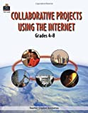 Collaborative Projects Using the Internet, Betsy Burgess, 0743934482