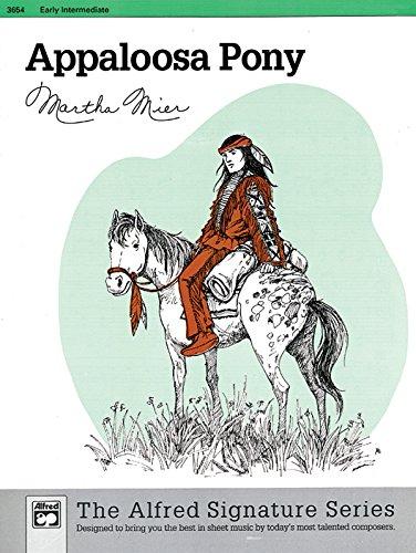 Appaloosa Pony - Appaloosa Pony: Sheet (The Alfred Signature Series)