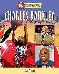 Charles Barkley (Overcoming Adversity: Sharing the American Dream)