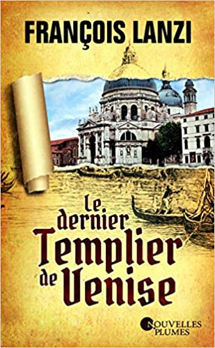 dernier Templier Venise