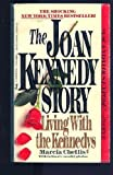 img - for Living With the Kennedys: The Joan Kennedy Story by Chellis, Marcia (July 1, 1986) Mass Market Paperback book / textbook / text book