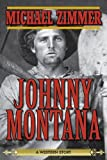 img - for Johnny Montana: A Western Story book / textbook / text book