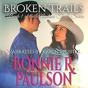 Broken Trails Hörbuch