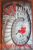 Beauty Dies, Melodie Johnson Howe, 0670854492