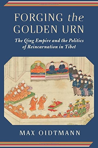 Forging the Golden Urn: The Qing Empire and the Politics of Reincarnation in Tibet (Studies of the Weatherhead East Asian Institute, Columbia University) - Dynasty Urn