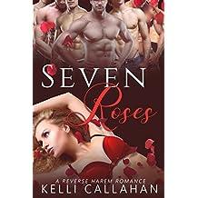 Seven Roses: Reverse Harem Romance (Haremworld Book 2)