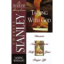 In Touch Study Series,the Talking With God