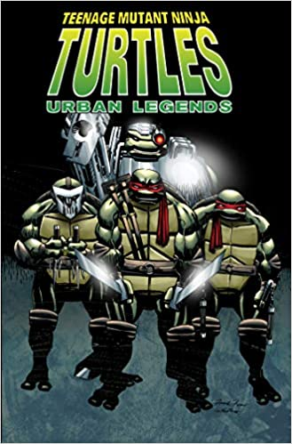 Teenage Mutant Ninja Turtles: Urban Legends Vol 01: Amazon ...
