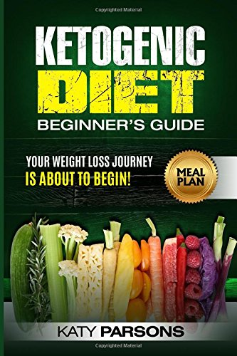 Ketogenic Diet Beginner's Guide: Your Weight Loss Journey is About to Begin!