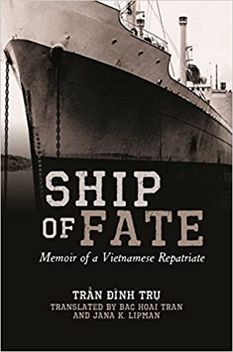 Ship of Fate: Memoir of a Vietnamese Repatriate (Intersections: Asian and Pacific American Transcultural Studies)